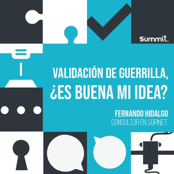 Validación de guerrilla. ¿Es buena mi idea?