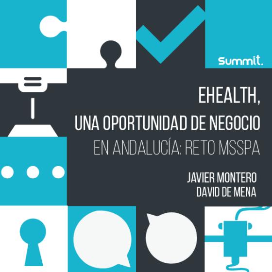 e-Health, una oportunidad de negocio en Andalucía: Reto mSSPA